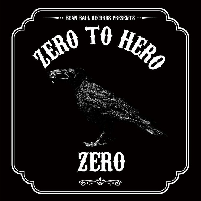 ZERO【ZERO TO HERO】 -SMALL WORLD RIDDIM-